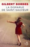 Gilbert Bordes - La disparue de Saint-Sauveur.