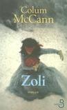 Colum McCann - Zoli.
