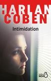 Intimidation / Coben, Harlan   Coben, Harlan (1962-....). Auteur