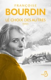Le choix des autres / Françoise Bourdin | Bourdin, Françoise (1952-....)