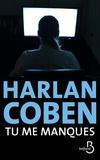 Harlan Coben - Tu me manques.