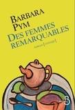 Des femmes remarquables / Barbara Pym |