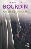Un été de canicule / Françoise Bourdin | Bourdin, Françoise (1952-....). Auteur