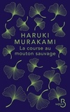 Haruki Murakami - La course au mouton sauvage.