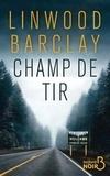 Linwood Barclay - Champ de tir.