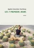 Agathe Colombier Hochberg - Les 7 premiers jours.