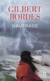 Gilbert Bordes - Naufrage.