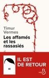 Timur Vermes - Les affamés et les rassasiés.