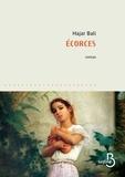 Ecorces / Hajar Bali | Bali, Hajar (1961-....)