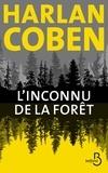 Harlan Coben - L'inconnu de la forêt.