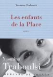 Yasmina Traboulsi - Les enfants de la Place.