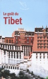 Jean-Claude Perrier et Drupka Kunley - Le goût du Tibet.