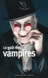 Alain Pozzuoli - Le goût des vampires.