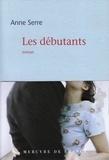 Anne Serre - Les débutants.