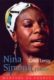Gilles Leroy - Nina Simone, roman.