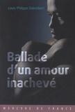Louis-Philippe Dalembert - Ballade d'un amour inachevé.