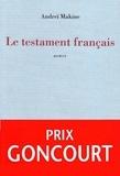 Andreï Makine - Le testament français.