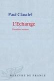 Paul Claudel - L'échange.