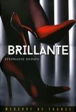Brillante / Stéphanie Dupays | Dupays, Stéphanie