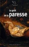 Jacques Barozzi - Le goût de la paresse.