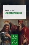 Régine Le Jan - Les mérovingiens.