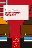 Georges Felouzis - Les inégalités scolaires.