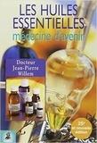 Jean-Pierre Willem - Les huiles essentielles - Médecine d'avenir.