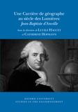 Lucile Haguet et Catherine Hofmann - Une carrière de géographe au siècle des Lumières : Jean-Baptiste d'Anville.