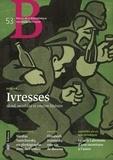 Laurence Engel - Revue de la Bibliothèque nationale de France N° 53, octobre 2016 : Ivresses - Alcool, sociabilité et création littéraire.