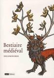 Marie-Hélène Tesnière - Bestiaire médiéval - Enluminures.