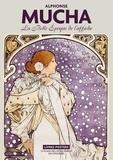 Sandrine Maillet - Mucha - La belle époque de l'affiche. 22 planches détachables en couleur.