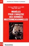 Bernard Fichet et Jean-Jacques Droesbeke - Modèles pour l'analyse des données multidimensionnelles.