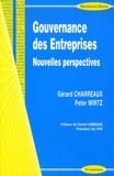 Gérard Charreaux et Peter Wirtz - Gouvernance des Entreprises - Nouvelles perspectives.
