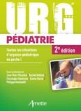 Jean-Marc Pécontal et Rachid Dekkak - Urg' Pédiatrie - Toutes les situations d'urgence pédiatrique en poche !.