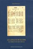 Jack Feuillet - La langue bulgare au début du XIXe siècle.