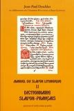 Jean-Paul Deschler - Manuel du slavon liturgique - Tome 2, Dictionnaire slavon-français.
