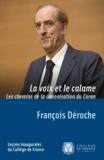 François Déroche - La voix et le calame - Les chemins de la canonisation du Coran.