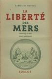 Bertrand Barère de Vieuzac - La liberté des mers (Ventôse an VI-1798) - Jugements sur la politique anglaise.