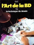 L'Art de la B.D.. 2. Du dessin à la couleur / B. Duc | Duc, Bernard