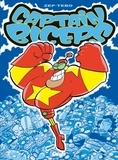 Zep et  Tébo - Captain Biceps Tome 1 : L'Invincible.