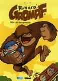Mon ami Grompf. Tome 01, Yéti de compagnie / Nob | Nob (1973-....). Auteur