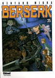 Berserk. 25 / Kentaro Miura | Miura, Kentaro (1966-....). Auteur