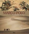 Philippe Ménard - Marco Polo - A la découverte du monde.