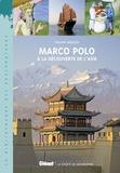 Philippe Ménard - Marco Polo - A la découverte de l'Asie.