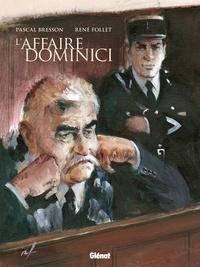 Pascal Bresson et René Follet - L'affaire Dominici.