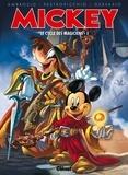 Stefano Ambrosio et Lorenzo Pastrovicchio - Mickey  : Le cycle des magiciens - Tome 1.