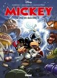 Stefano Ambrosio et Marco Mazzarello - Mickey  : Le cycle des magiciens - Tome 3.