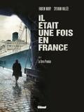 Sylvain Vallée et Fabien Nury - Il était une fois en France Tome 6 : La terre promise.