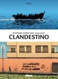 Clandestino : un reportage d'Hubert Paris - Envoyé spécial / Aurel   Aurel (1980-....). Auteur