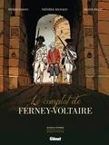 Le complot de Ferney-Voltaire / scénario, Pierre Makyo & Frédéric Richaud   Makyo (1952-....). Auteur
